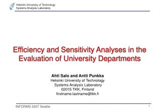 Efficiency and Sensitivity Analyses in the Evaluation of University Departments