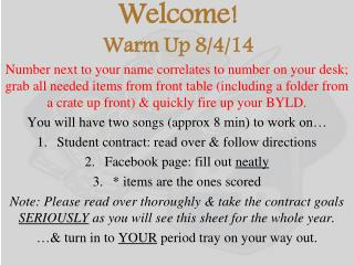 Welcome! Warm Up 8/4/14