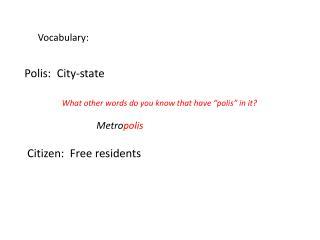 Polis:  City-state