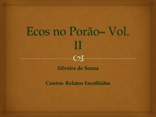 Ecos no Porão– Vol. II