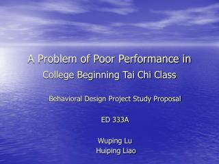 A Problem of Poor Performance in  College Beginning Tai Chi Class