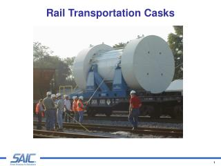 Rail Transportation Casks