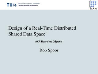 Design of a Real-Time Distributed Shared Data Space