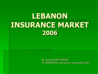 LEBANON INSURANCE MARKET 2006