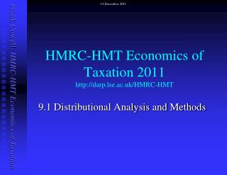 HMRC-HMT Economics of Taxation 2011 darp.lse.ac.uk