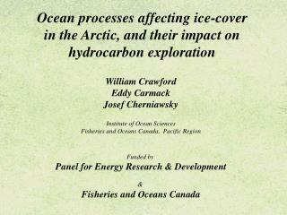 Ocean processes affecting ice-cover in the Arctic, and their impact on hydrocarbon exploration