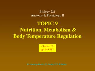 TOPIC 9  Nutrition, Metabolism &  Body Temperature Regulation