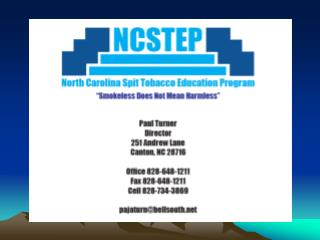 The NC Spit Tobacco Education Program is funded by the