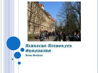 Albrecht- Altdorfer  Gymnasium