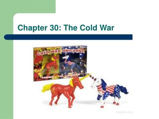 Chapter 30: The Cold War
