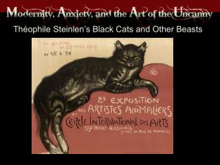 Théophile Steinlen's Black Cats and Other Beasts
