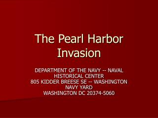 The Pearl Harbor Invasion