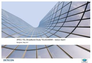 APEC-TEL Broadband Study TEL03/2009A – status report  Bangkok, May 20 th