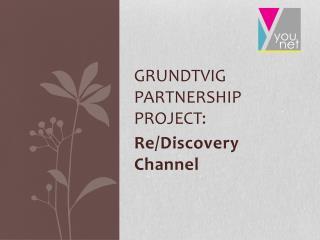 GrundTvig partnership  project :
