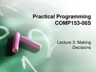 Practical Programming COMP153-06S