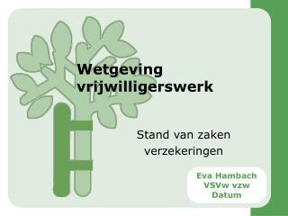 Wetgeving vrijwilligerswerk