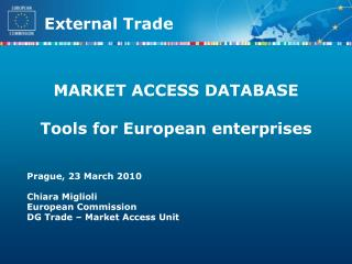 MARKET ACCESS DATABASE  Tools for European enterprises