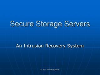 Secure Storage Servers