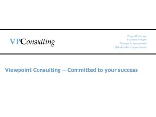 Viewpoint Consulting – Committed to your success