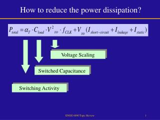 How to reduce the power dissipation?