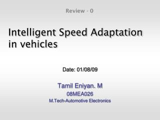 Intelligent Speed Adaptation in vehicles