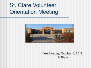 St. Clare Volunteer  Orientation Meeting