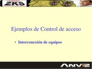 Ejemplos de Control de acceso