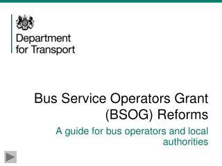 Bus Service Operators Grant (BSOG) Reforms