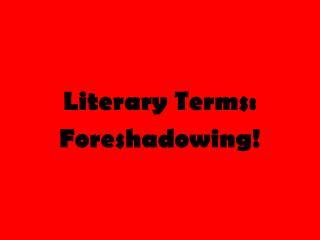 Literary Terms: