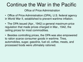 Continue the War in the Pacific