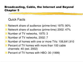 Broadcasting, Cable, the Internet and Beyond Chapter 5
