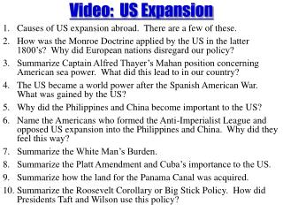 Video:  US Expansion Causes of US expansion abroad.  There are a few of these.