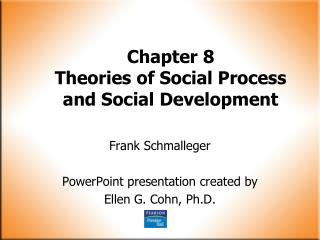 Chapter 8 Theories of Social Process and Social Development