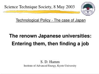The renown Japanese universities: Entering them, then finding a job