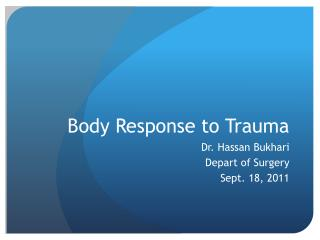 Body Response to Trauma