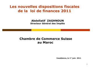 Les nouvelles dispositions fiscales de la  loi de finances 2011