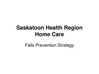 Saskatoon Health Region Home Care