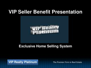 VIP Seller Benefit Presentation