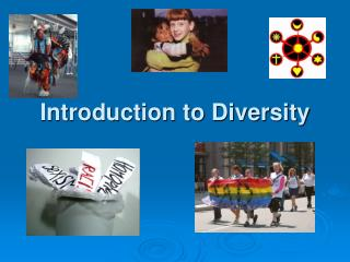 Introduction to Diversity