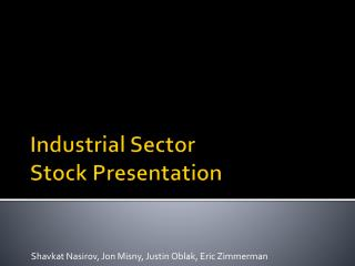 Industrial Sector  Stock Presentation