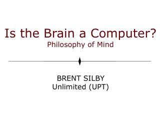 Is the Brain a Computer? Philosophy of Mind