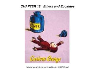 CHAPTER 18:  Ethers and Epoxides