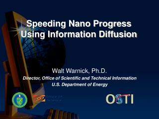 Speeding Nano Progress Using Information Diffusion