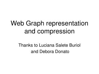 Web Graph representation and compression