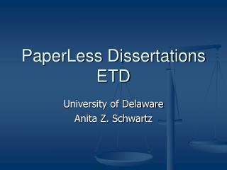 PaperLess Dissertations ETD
