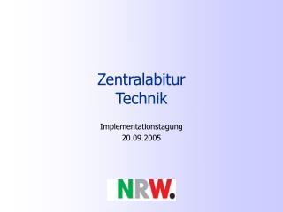 Zentralabitur  Technik