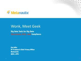 Wonk, Meet Geek