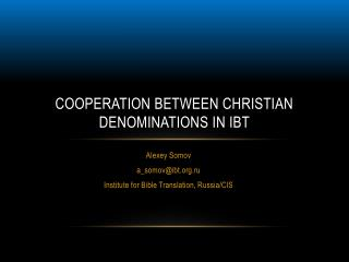 Cooperation between Christian Denominations in IBT