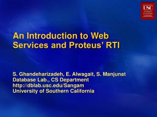 An Introduction to Web Services and Proteus' RTI