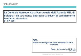 MAS Master in Management delle Aziende Sanitarie I edizione Master Universitario di II livello